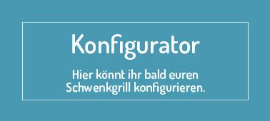 Schwenkgrill Konfigurator